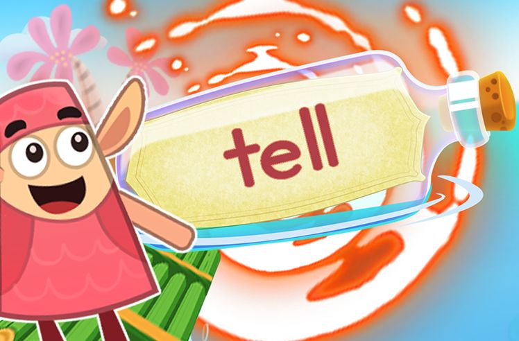 Practice the Sight Word: tell