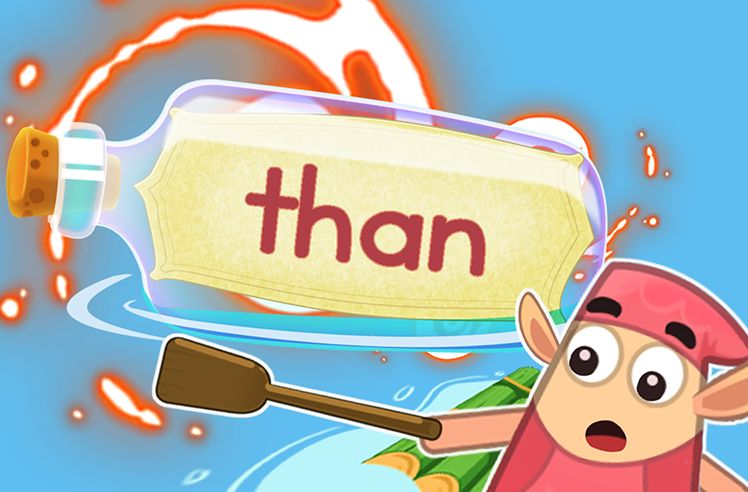 Practice the Sight Word: than