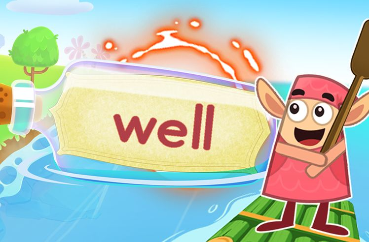 Practice the Sight Word: well