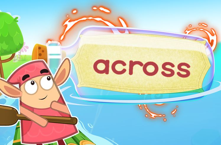 Practice the Sight Word: across