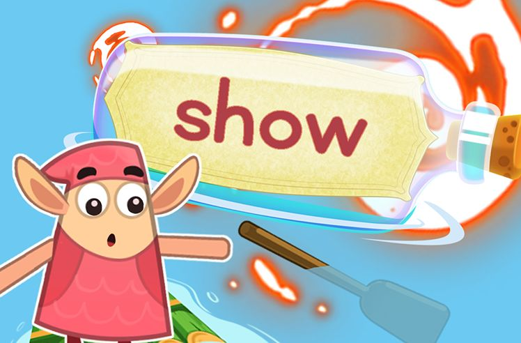 Practice the Sight Word: show