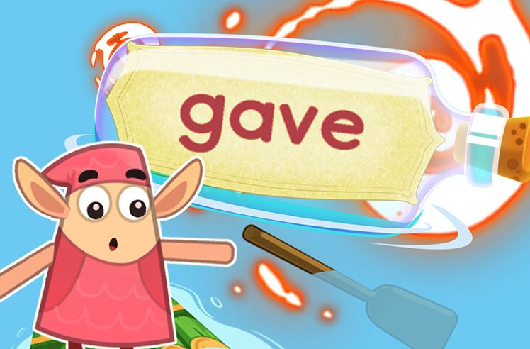 Practice the Sight Word: gave