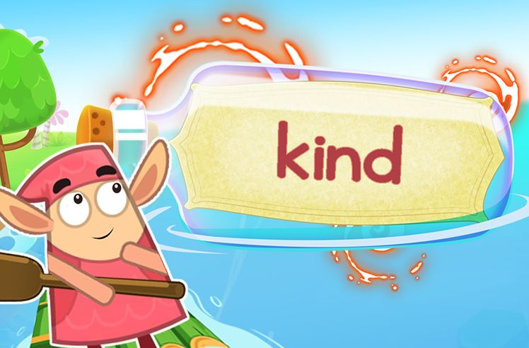 Practice the Sight Word: kind