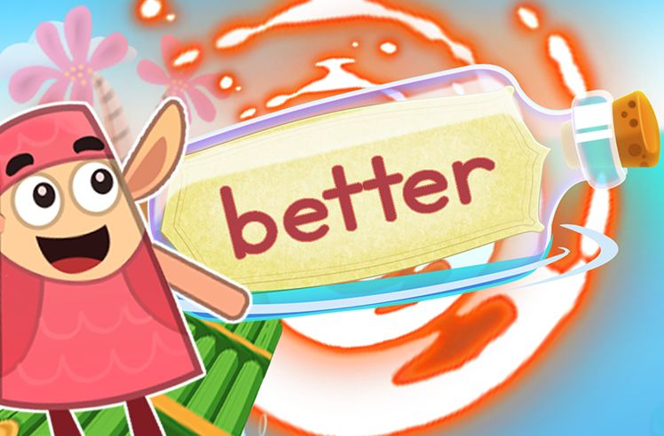 Practice the Sight Word: better