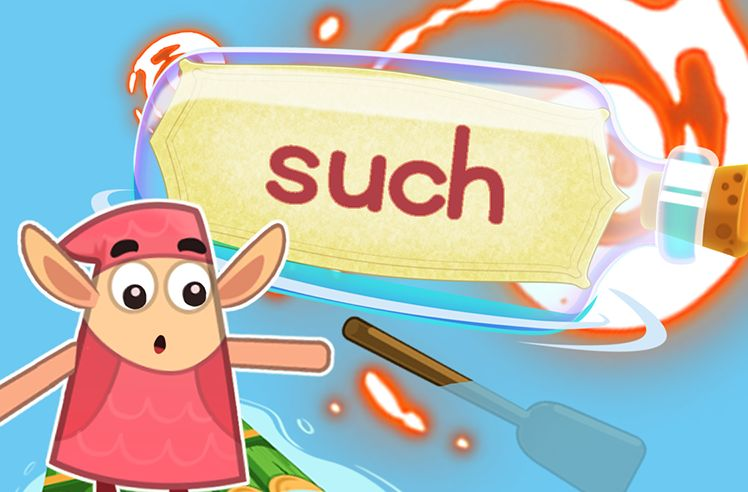 Practice the Sight Word: such