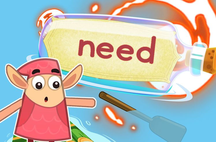 Practice the Sight Word: need