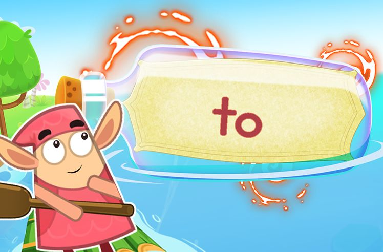 Practice the Sight Word: to