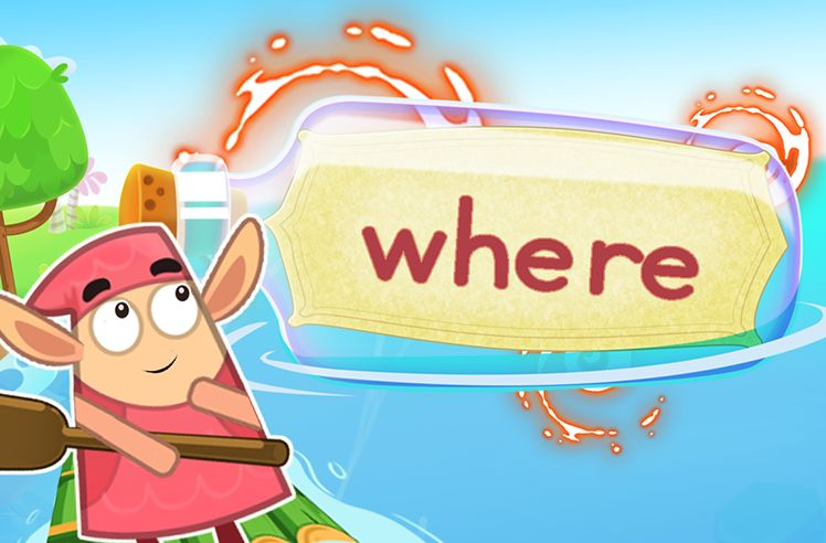 Practice the Sight Word: where