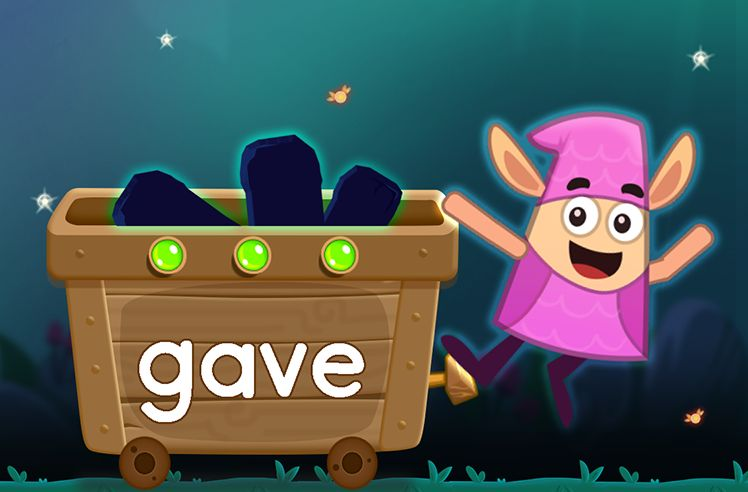 Learn the Sight Word: gave