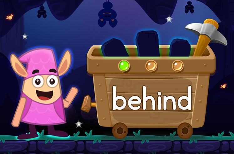 Learn the Sight Word: behind