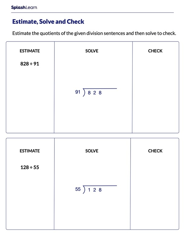 Estimate Solve and Check the Quotients